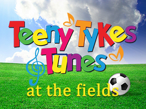 Teeny Tykes & Tunes at the Fields